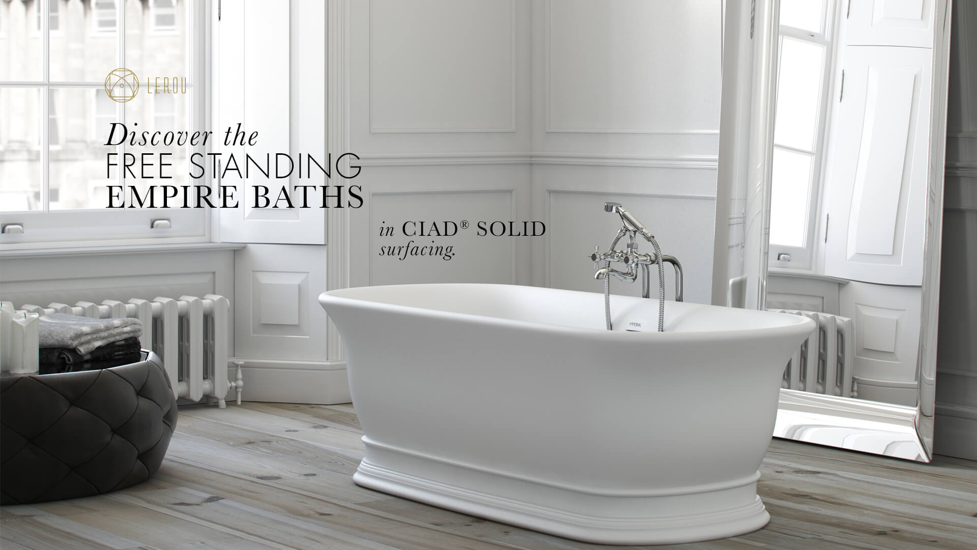 Lerou Free Standing Empire Baths in CIAD® Solid Surfacing. Lerou vrijstaande Empire baden in CIAD® Solid oppervlakte.
