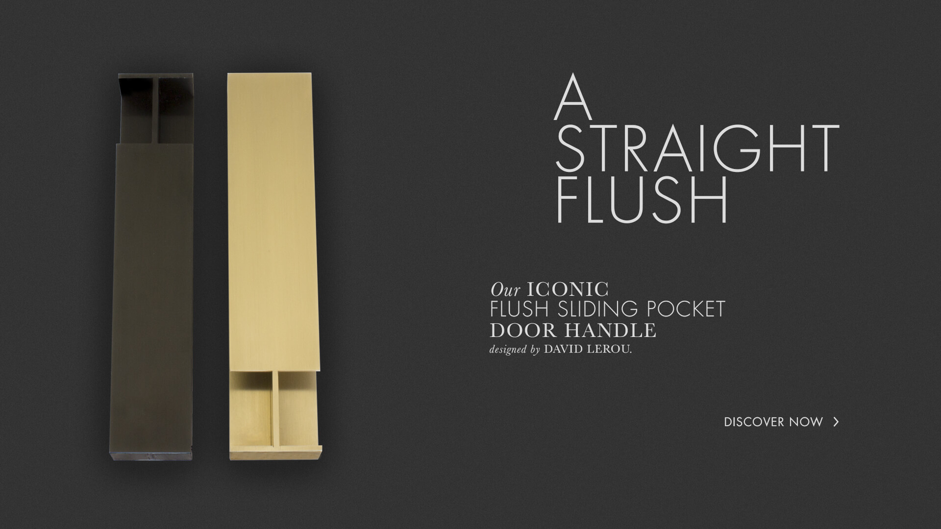 Our Iconic Flush Sliding Pocket Door Handle Designed by David Lerou.